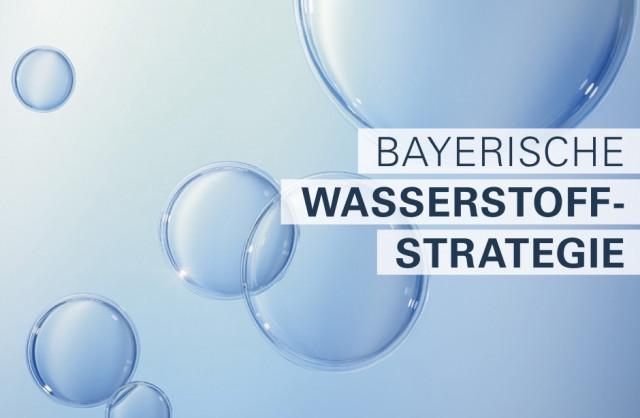 Bayern setzt auf Wasserstoffzukunft.